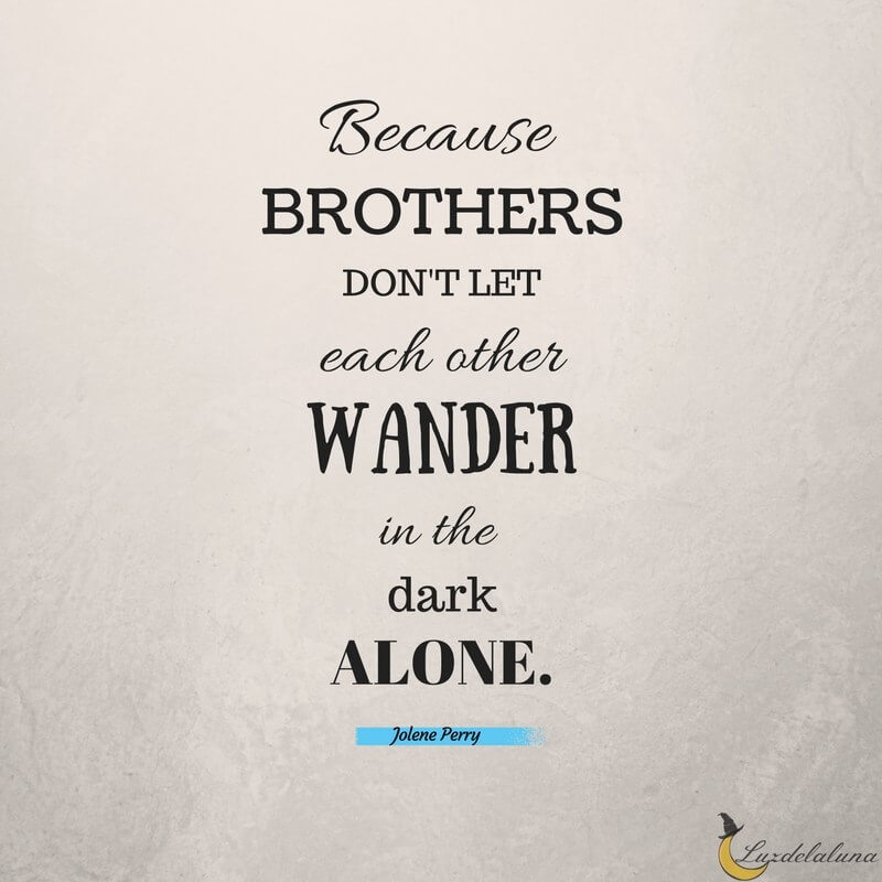 Brotherhood Sayings