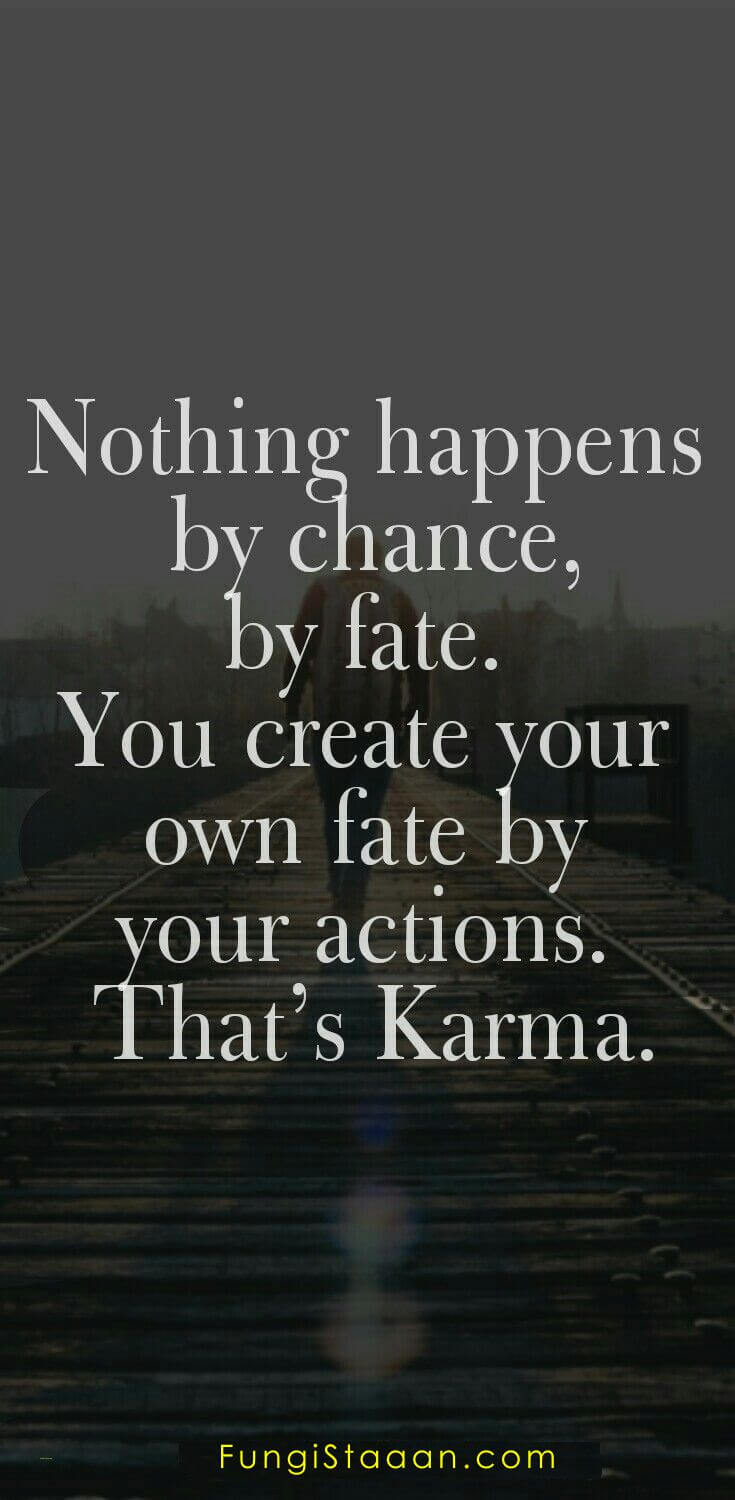 200 Karma Quotes Karma Sayings For You Fungistaaan