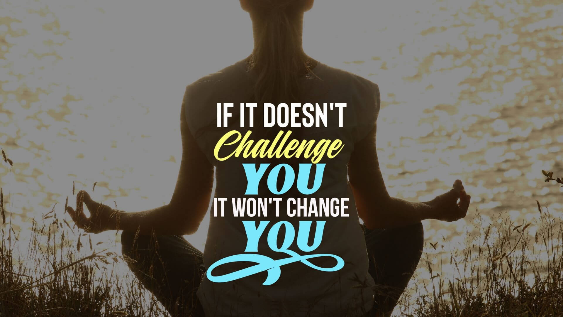 Inspirational Challenge Quotes Sayings