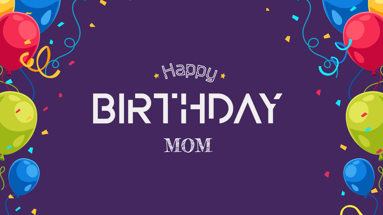Birthday Wishes Quotes Messages Mom
